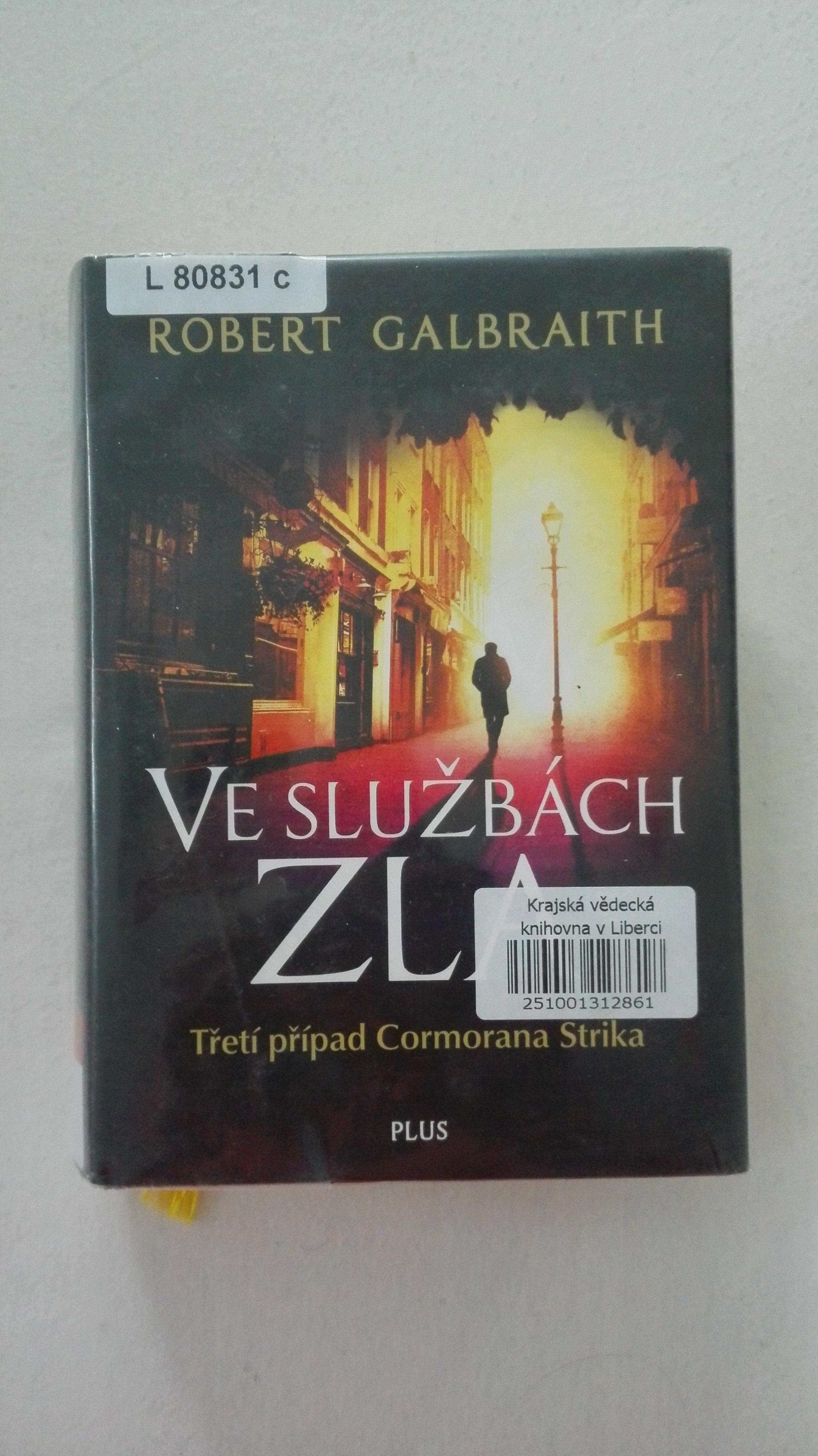 Robert Galbraith - Ve službách zla