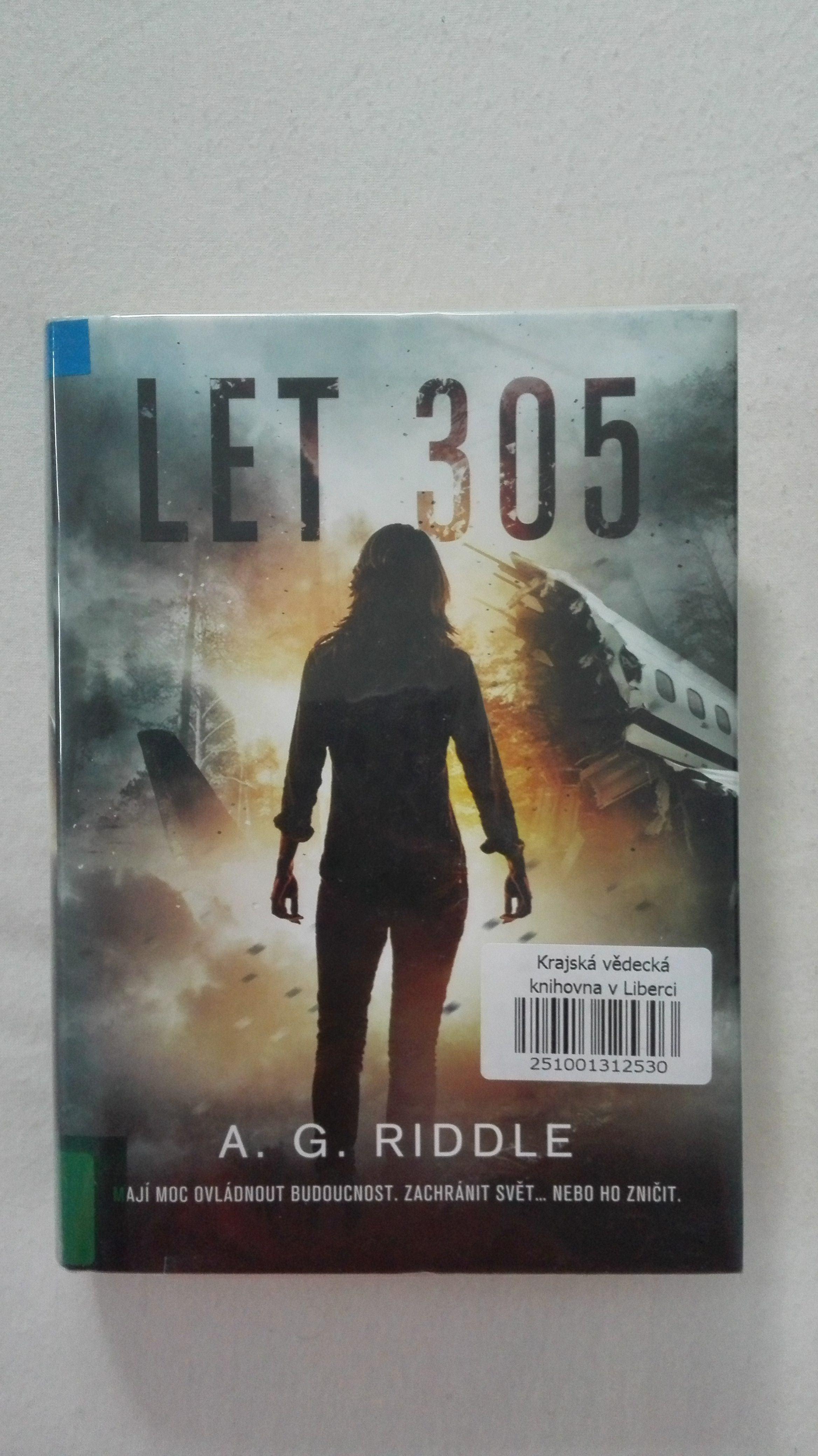 A.G.Riddle - Let 305