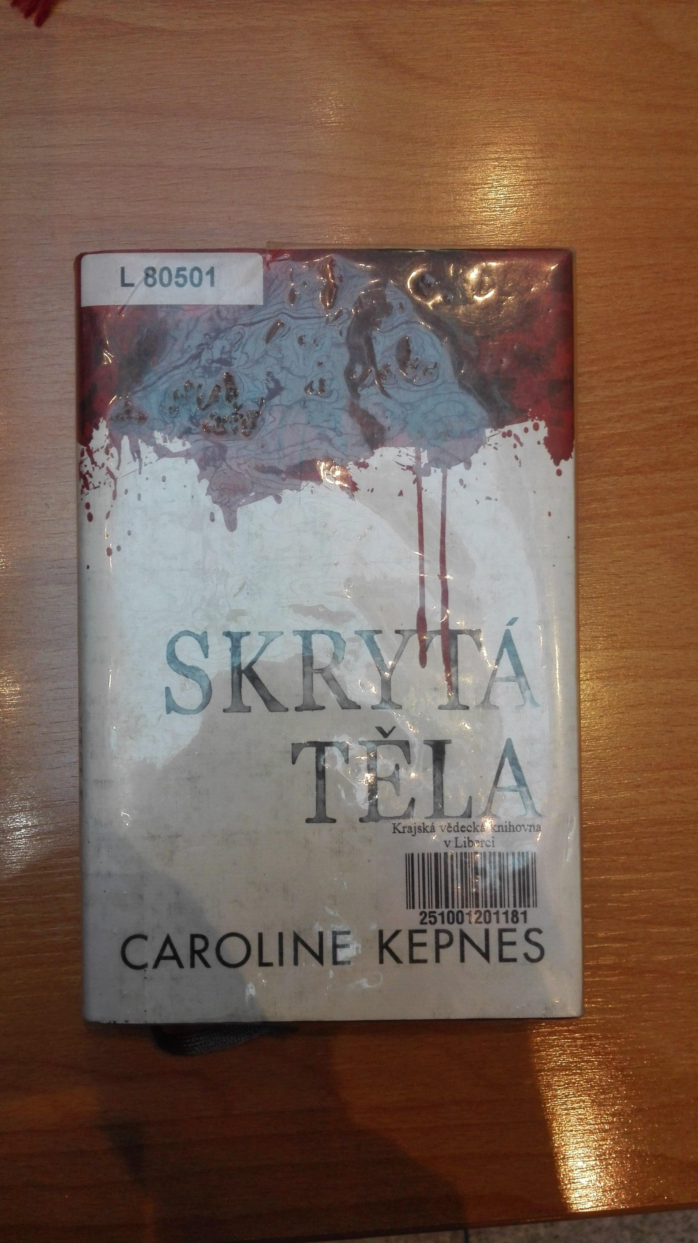 Caroline Kepnes - Skrytá těla